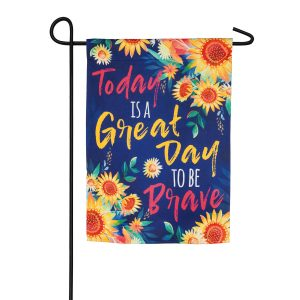 Be Brave Suede Garden Flag