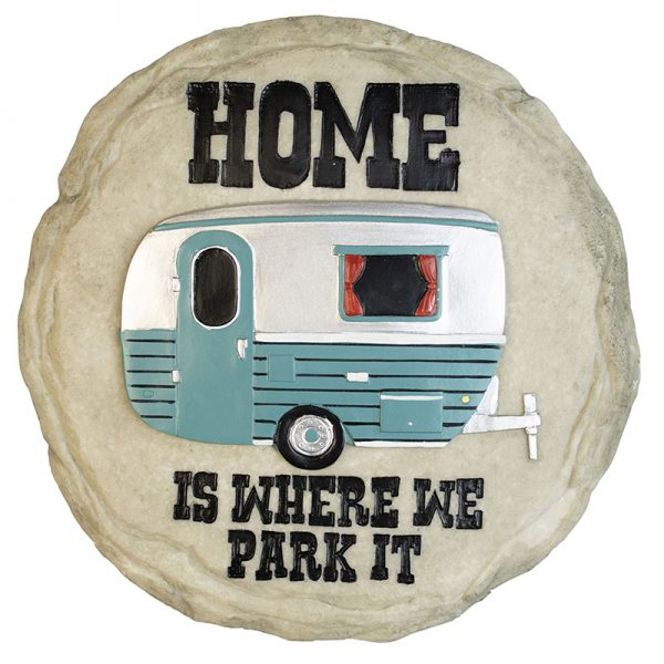 Home is Where you Park it Stone