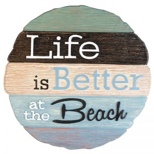 Life is Better at the Beach Stone