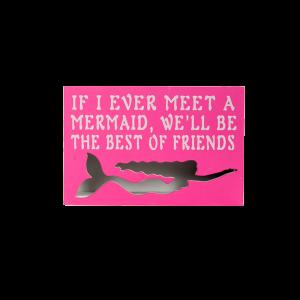 If I Ever Meet A Mermaid