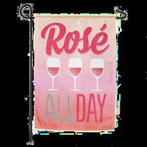Rosé All Day Garden Flag