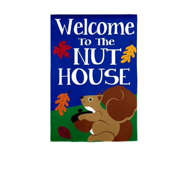 Welcome to the Nuthouse Applique Garden Flag