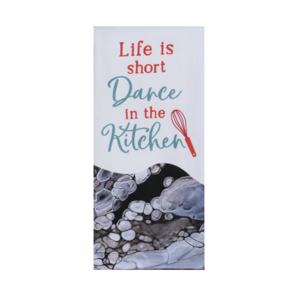 Life is short dance in the kitchen towel